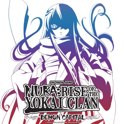 Nura: Rise of the Yokai Clan - Demon Capital
