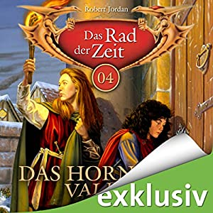 Das Horn von Valere (Das Rad der Zeit 04) | Livre audio