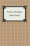 Pensees (Thoughts) (1420926101) by Blaise Pascal