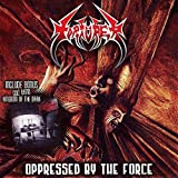 Oppressed by Force + Demo 91