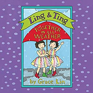 Ling & Ting: Together in All Weather Audiobook