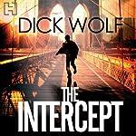The Intercept | Dick Wolf