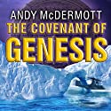 The Covenant of Genesis: Nina Wilde - Eddie Chase Series #4 Audiobook by Andy McDermott Narrated by Gildart Jackson