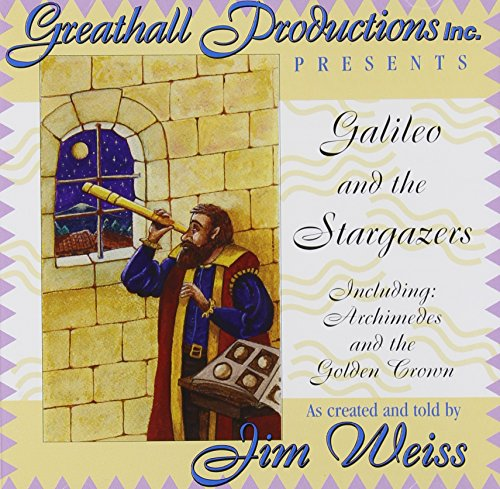 Galileo and the Stargazers: Including Archimedes and the Golden Crown (Galileo and the Stargazers)