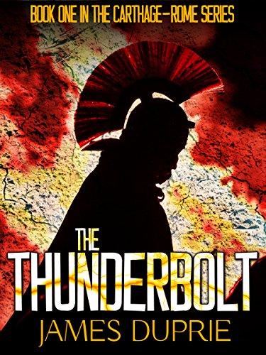 The Thunderbolt (Carthage – Rome Series Book 1)