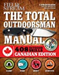 The Total Outdoorsman Manual (Canadia...