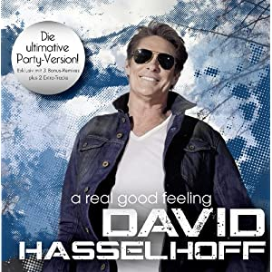 David Hasselhoff - A Real Good Feeling (Party-Version)