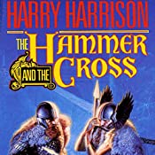 The Hammer and the Cross   Harry Harrison