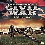 The American Civil War: 1861-1865 |  Go Entertain
