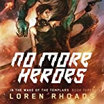 No More Heroes | Loren Rhoads