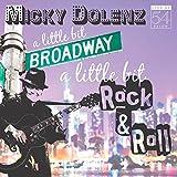 A Little Bit Broadway, A Little Bit Rock & Roll - Live at 54 BELOW