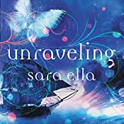 Unraveling | Sara Ella