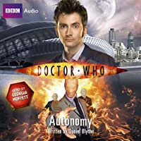 Doctor Who: Autonomy (       UNABRIDGED) by Daniel Blythe Narrated by Georgia Moffett