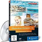 Photoshop Elements 14 - Die verständliche Video-Anleitung für perfekte Fotos - auch ohne Vorkenntnisse