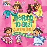 Dora's 10 Best Adventures (Dora the Explorer)