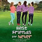 Best Friends for Never | Adrienne Maria Vrettos