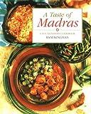 A Taste of Madras: A South Indian Cookbook