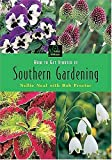 img - for How to Get Started in Southern Gardening (First Garden) book / textbook / text book