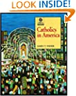 Catholics in America (Religion in American Life)