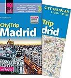 Reise Know-How CityTrip Madrid: Reiseführer mit Faltplan und kostenloser Web-App