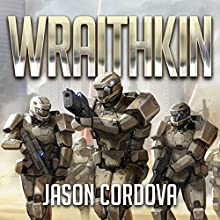 Wraithkin: The Kin Wars Saga, Book 1 Audiobook by Jason Cordova Narrated by Rob Saladino