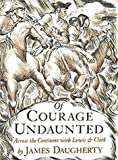 Of Courage Undaunted (1893103021) by James Daugherty