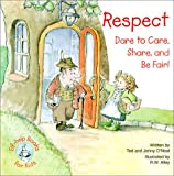 img - for Respect: Dare to Care, Share, and Be Fair! book / textbook / text book