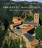 echange, troc Claude Wezler, Hervé Champollion - Abbayes et monastères : De la France médiévale