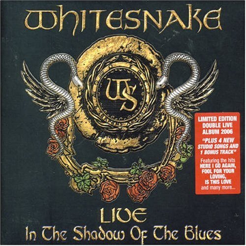 Whitesnake - Live... In the Shadow of the Blues - Zortam Music