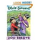 Calvin Coconut: Zoo Breath