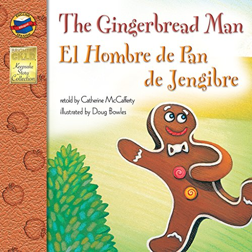 The Gingerbread Man/El Hombre de Pan de Jengibre (Keepsake Stories)