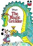 Walt Disney Productions presents The Magic grinder (Disney's wonderful world of reading)