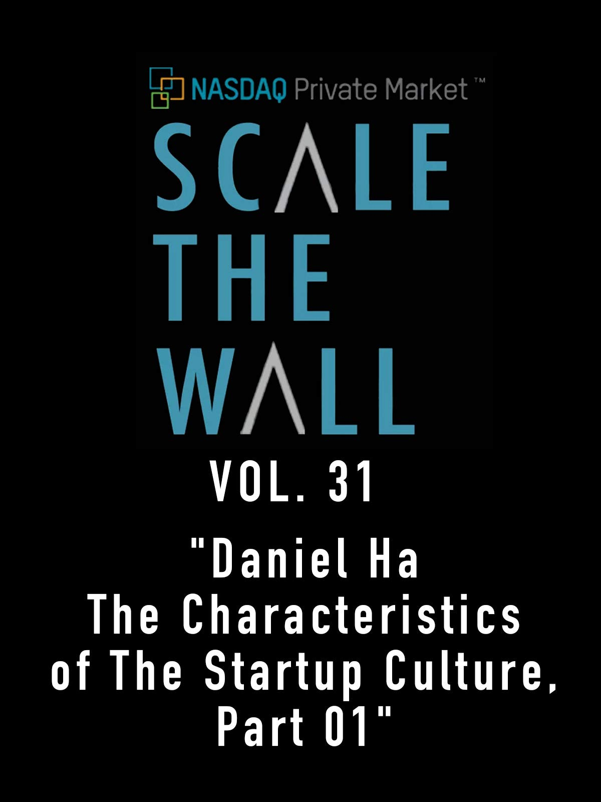 Scale the Wall Vol. 31