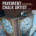 Pavement Chalk Artist: The Three-Dime...