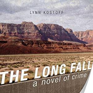 The Long Fall: A Novel of Crime | [Lynn Kostoff]
