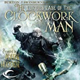img - for The Curious Case of the Clockwork Man: Burton & Swinburne, Book 2 book / textbook / text book