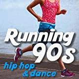 Running 90s - Hip Hop and Dance - The Best Workout Playlist for Walking, Jogging, Running, and Cardio Exercise