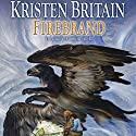 Firebrand Audiobook by Kristen Britain Narrated by Ellen Archer