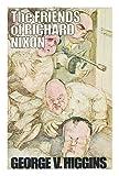 The friends of Richard Nixon (0345252268) by Higgins, George V