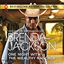 One Night with the Wealthy Rancher (       UNABRIDGED) by Brenda Jackson Narrated by Sean Crisden