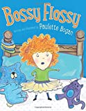 img - for Bossy Flossy book / textbook / text book