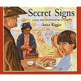 Secret Signs: Along the Underground Railroad