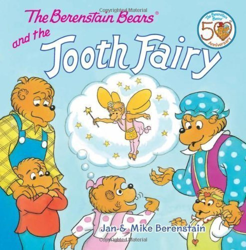The Berenstain Bears And The Tooth Fairy by Jan Berenstain (Aug 20 2012) (Berenstain Bears Tooth Fairy compare prices)