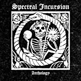 Anthology by Spectral Incursion (2011)