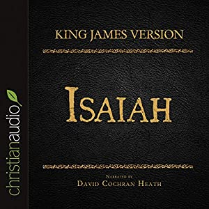 Holy Bible in Audio - King James Version: Isaiah Audiobook