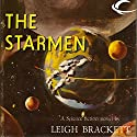The Starmen Audiobook by Leigh Brackett Narrated by Kathleen McInerney