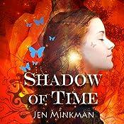 Shadow of Time | [Jen Minkman]