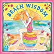 Beach Wisdom by Sandy Gingras 2013 Wall (calendar)