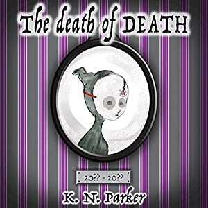 The Death of Death Audiobook