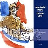 echange, troc Jean-Louis Debré - En tête-à-tête avec Charles de Gaulle